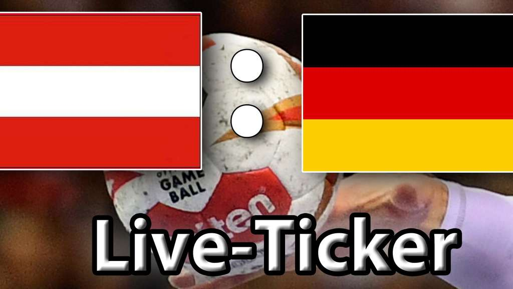 Deutschland österreich Liveticker